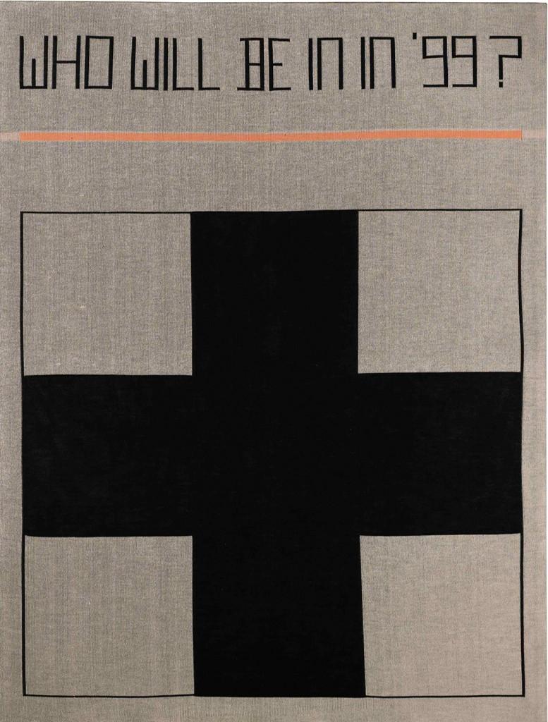Who Will Be In In '99?, 1988 knitted wool 82 5/8 x 63 in. (210 x 160 cm.) 86 5/8 x 66 3/4 x 3 3/8 in. (220 x 169.5 x 8.5 cm.) framed