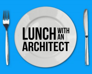 lunch-with-an-architect-7d95b777